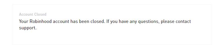 Robinhood Closed My Account Error - Technical Issues